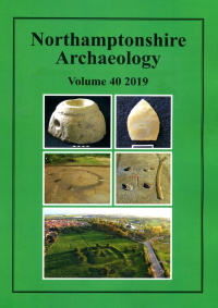 Northamptonshire Archaeology Journal Vol 39